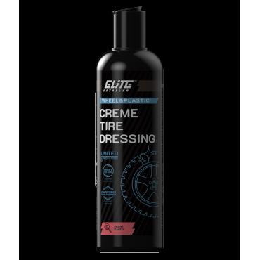 Creme Tire Dressing 500ml ELITE Detailer - dressing do opon oraz elementów gumowych
